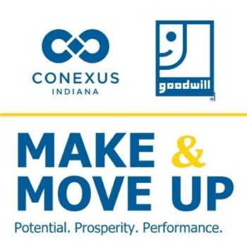 Make and Move Up, Conexus Indiana, Goodwill